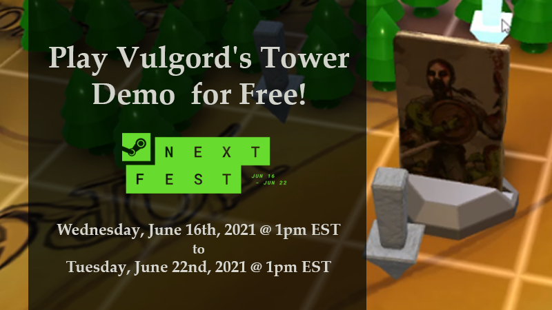 Play the Vulgord's Tower Demo for Free at Steam Next Fest, Jun 16 to Jun 22, 2021